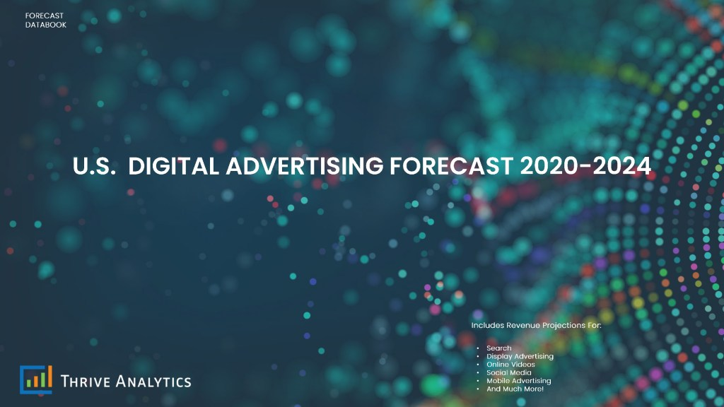 U.S. Digital Advertising Forecast 2020-2024